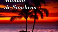 Manual de Sombras – Juan Dionisio Rolón