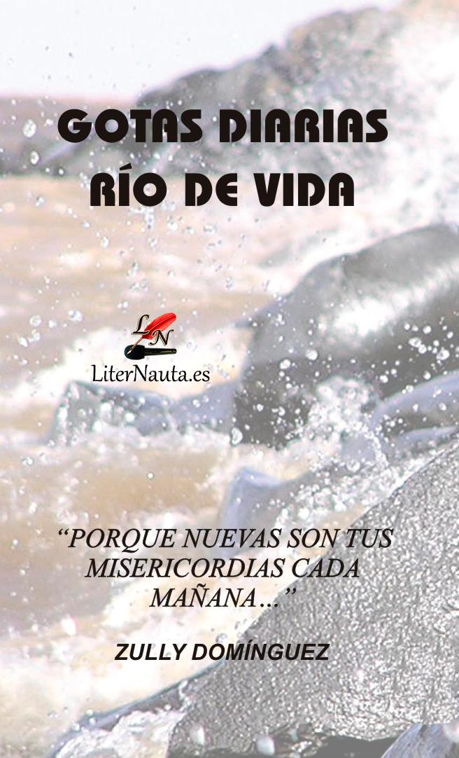 Gotas Diarias, Río de Vida