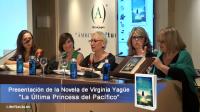 """Presentación de la Novela """"La Última Princesa del Pacífico"""" de Virginia Yagüe"""