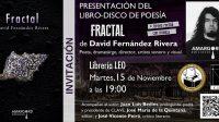 """El poeta y dramaturgo David Fernández Rivera presenta el libro- disco """"Fractal"""" en Valencia"""