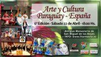 6ª Edición de Arte y Cultura Paraguay – España