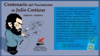 El Mundo de las Letras celebra el Centenario del Nacimiento de Julio Cortázar.